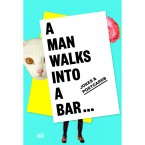 A Man Walks Into a Bar: 25.01. – 22.02.2015